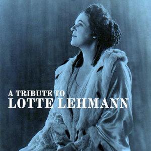 A Tribute To Lotte Lehmann