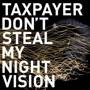 Don't Steal My Night Vision
