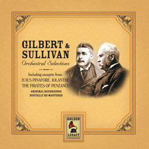 Gilbert & Sullivan Orchestral Selections