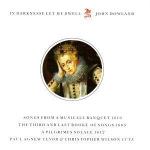 Dowland: In Darknesse Let Me Dwell