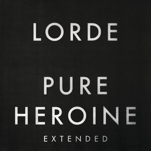 Pure Heroine - Extended