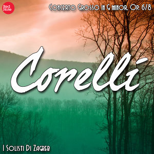 Corelli: Concerto Grosso in G minor, Op. 6/8