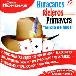 Huracanes, Rieleros, Primavera - Tercia de Ases