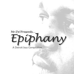 Epiphany a Detroit Jazz Compilation