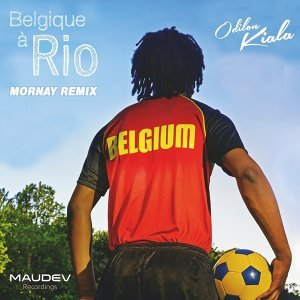Belgique a Rio - Mornay remix