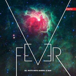 Fever Ep - Dr. Motte Meets Gabriel Le Mar