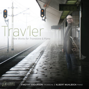 Trav'ler: New Works for Trombone & Piano