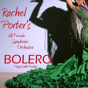 Bolero Played With Feeling