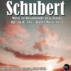 Schubert: Music to Rosamunde in G major, Op. 26 D. 797 - Ballet Music No. 1