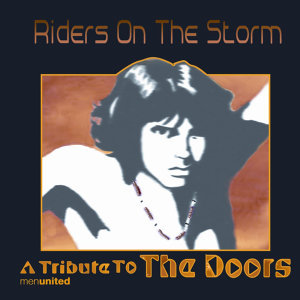 Riders On The Storm- A Tribute To The Doors
