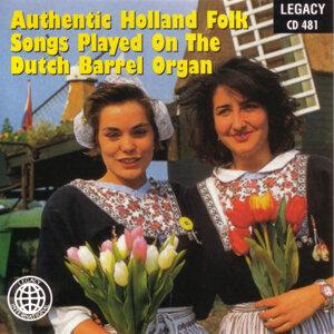 Authentic Holland Folk Songs