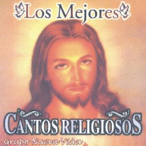 Los Mejores Cantos Religiosos - Grupo Nueva Vida