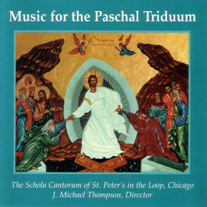 Music For The Paschal Triduum
