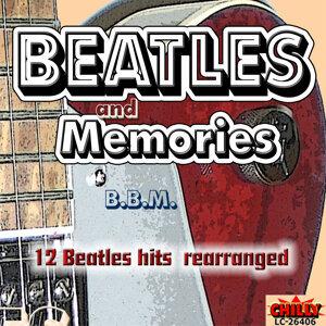 BEATLES and MEMORIES