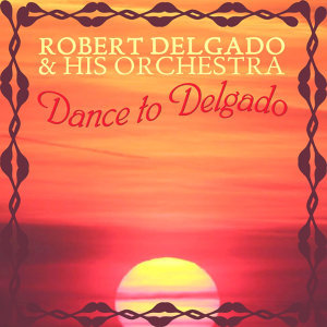Dance To Delgado