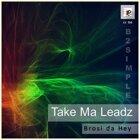 Take Ma Leadz