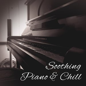 Soothing Piano & Chill – Restaurant Jazz, Ambient Music, Best Smooth Jazz for Relaxation, Gentle Piano, Mellow Jazz