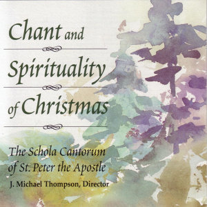 Chant and Spirituality of Christmas