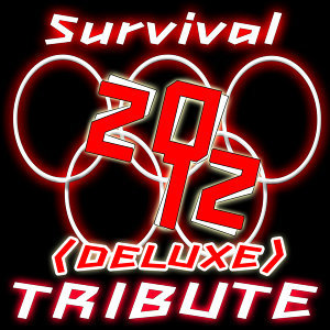 Survival (Deluxe Tribute of the Olympic Theme Song)