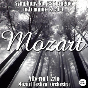 Mozart: Symphony No. 38 'Prague' in D major, K. 504