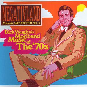 Negativland Presents Over The Edge Vol. 4: Dick Vaughn's Moribund Music Of The 1970's