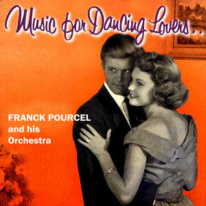 Music For Dancing Lovers