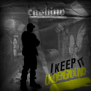 I Keep It Underground
