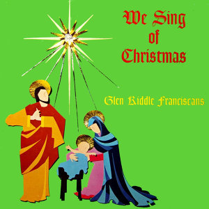 We Sing Of Christmas