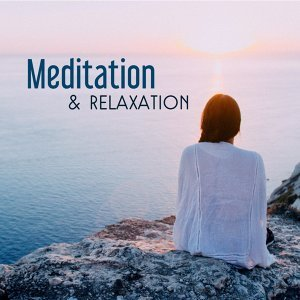 Meditation & Relaxation – Reiki Music, Zen, Deep Relief, Nature Sounds for Yoga, Meditation, Train Your Mind, Harmony & Focus