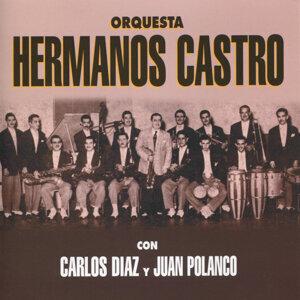 Orquesta Hermanos Castro con Carlos Diaz y Juan Polanco