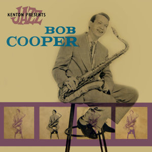 Kenton Presents Bob Cooper