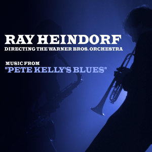 "Music From ""Pete Kelly's Blues"""