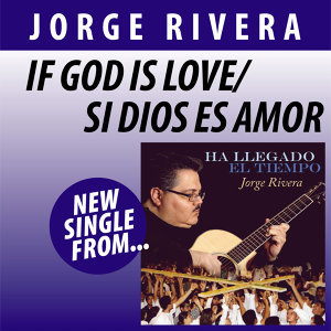 If God is Love/Si Dios es Amor