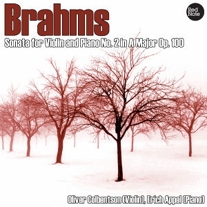 Brahms: Sonata for Violin and Piano No. 2 in A Major Op. 100