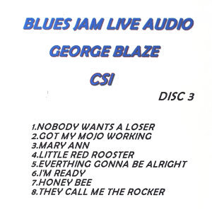 Blues Jam Live Audio: George Blaze