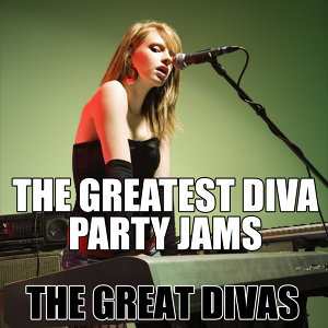 The Greatest Diva Party Jams
