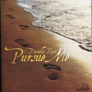 Pursue Me