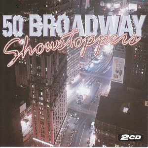 50 Broadway Showstoppers