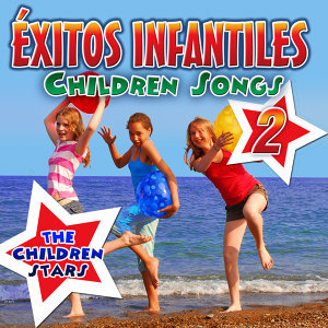 Exitos Infantiles: Children Songs 2
