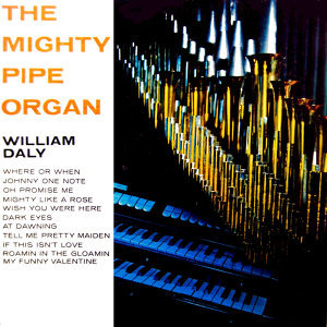 The Mighty Pipe Organ