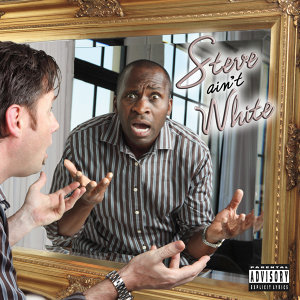 Steve Ain't White