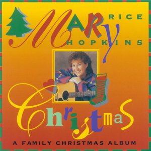 Mary Christmas: A Family Christmas Album
