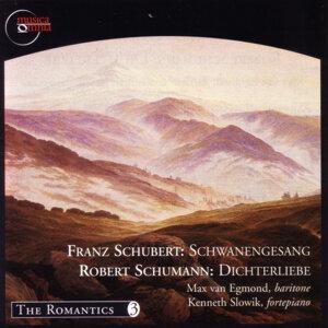 Schubert: Schwanengesang / Schumann: Dichterliebe
