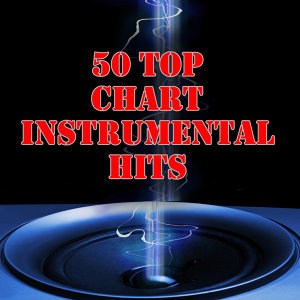 50 Top Instrumental Chart Hits