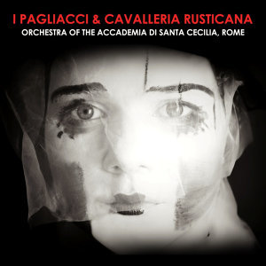 I Pagliacci & Cavalleria Rusticana