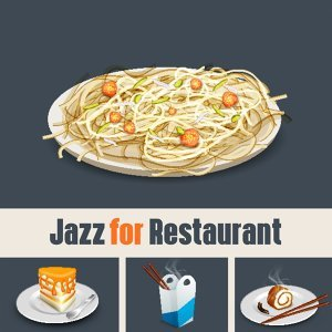 Jazz for Restaurant – Relaxation, Dinner with Family, Soft Piano, Chilled Jazz, Coffee Talk, Rest, Jazz Club