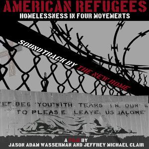 American Refugees: Homelessness in Four Movements (Soundtrack)