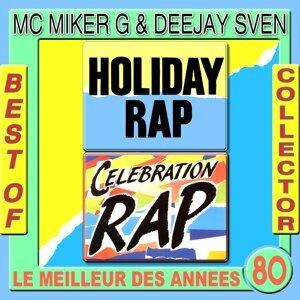 Holiday Rap: Best of Collector Mc Miker & DJ Sven - Original Version