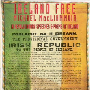 Ireland Free - Revolutionary Speeches & Poems Of Ireland