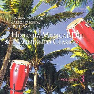 Historia Musical Del Conjunto Clasico Vol.3